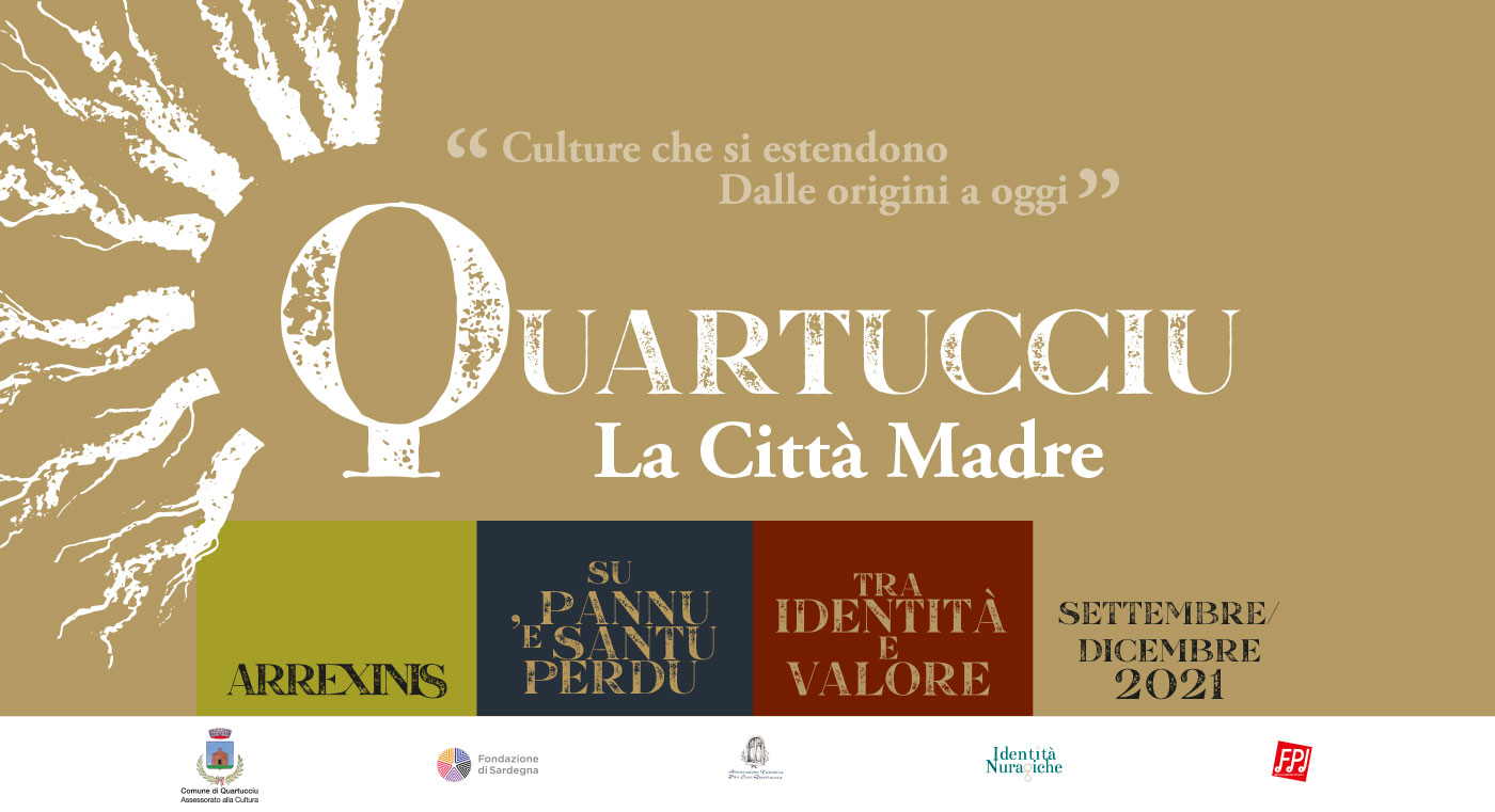 Quartucciu - La Città Madre | Settembre-Dicembre 2021 | Musica, spettacolo, letteratura, storia, tradizioni popolari, enogastronomia - Quartucciu Cagliari Sardegna