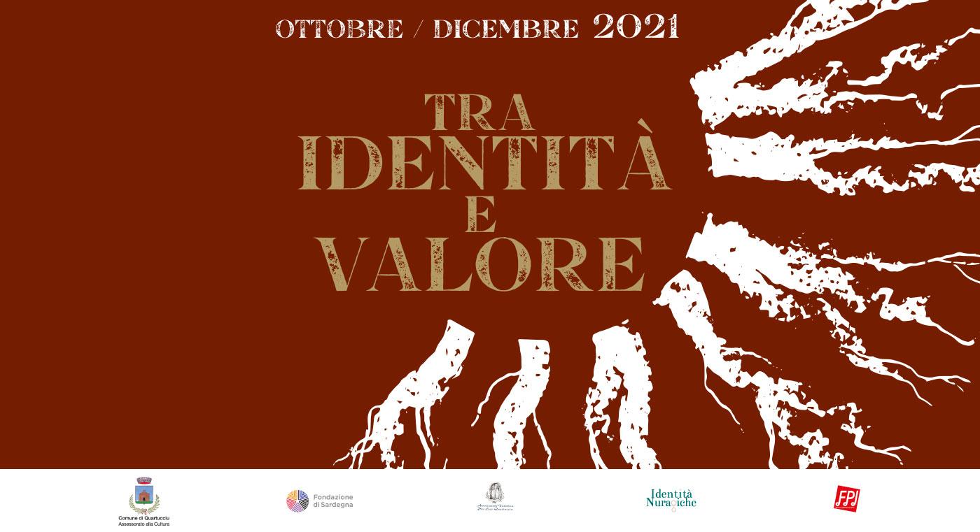 Tra Identità e Valore | Ottobre-Dicembre 2021 | Storia, tradizioni, enogastronomia - Quartucciu Cagliari Sardegna