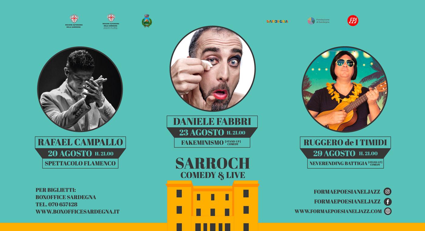 Sarroch Comedy & Live   dal 20 al 29 Agosto 2021 - Sarroch - Villa Siotto