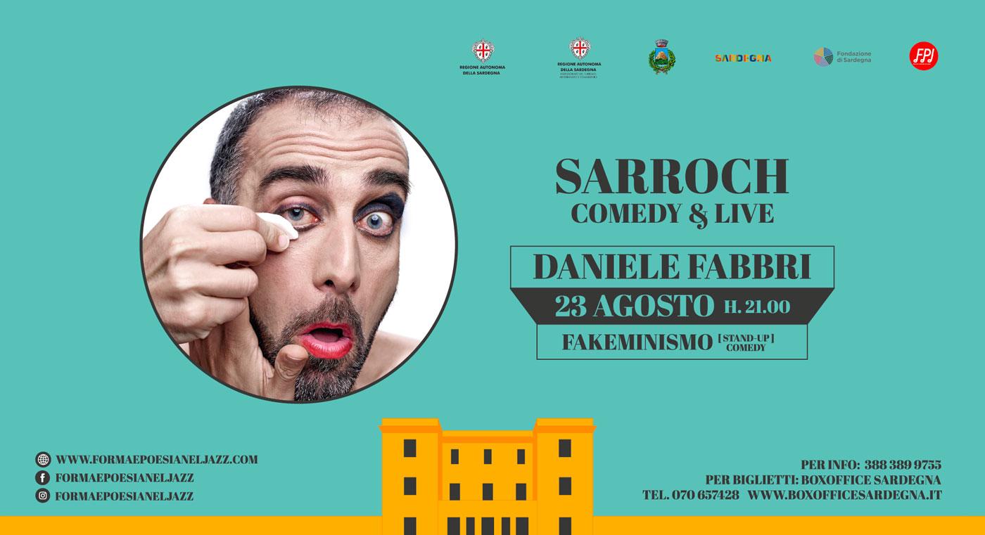 Daniele Fabbri   Sarroch Comedy & Live   23 Agosto 2021 - Sarroch - Villa Siotto