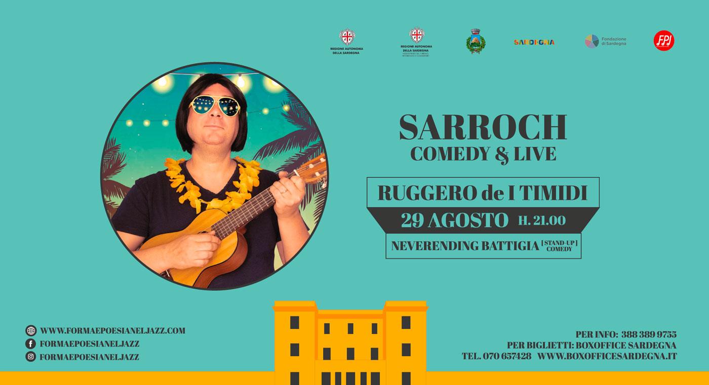 Ruggero de I Timidi   Sarroch Comedy & Live   29 Agosto 2021 - Sarroch - Villa Siotto